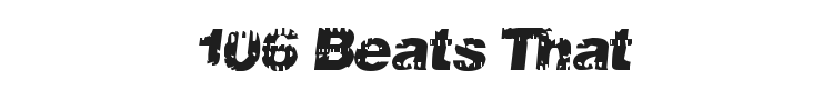 106 Beats That Font Preview