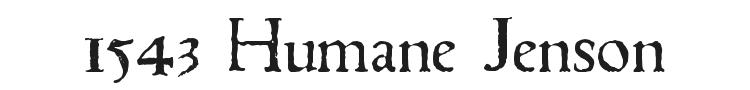 1543 Humane Jenson Font Preview