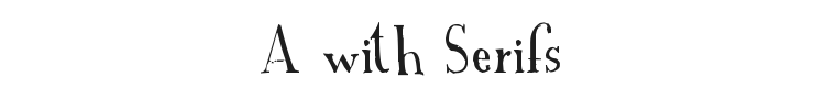 A Font with Serifs Font Preview
