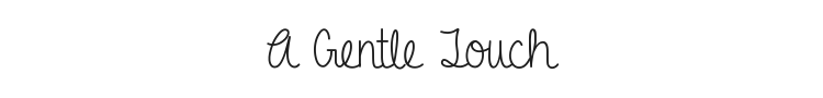 A Gentle Touch Font Preview