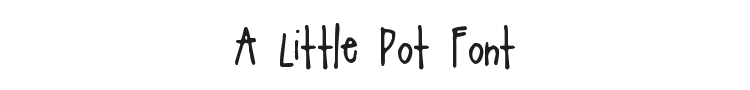 A Little Pot Font Preview