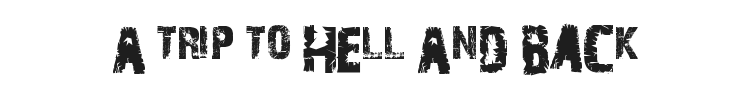 A Trip To Hell And Back Font Preview