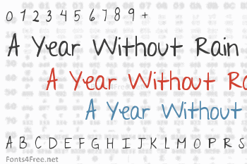 A Year Without Rain Font