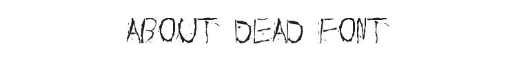 About Dead Font Preview