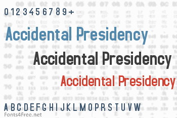 Accidental Presidency Font