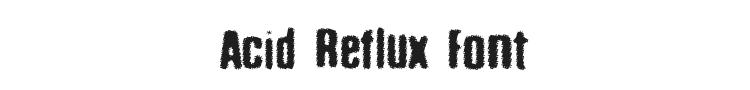 Acid Reflux Font