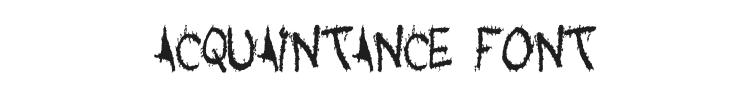 Acquaintance Font Preview
