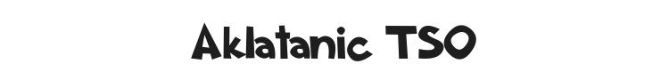 Aklatanic TSO Font Preview