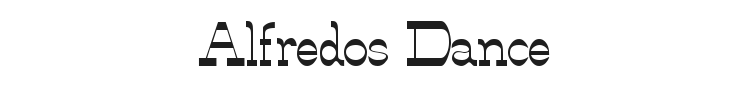 Alfredos Dance Font Preview