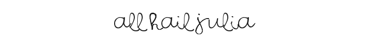 All Hail Julia Font Preview