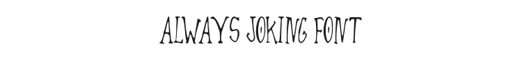 Always Joking Font