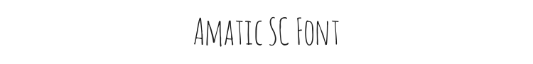 Amatic SC Font Preview