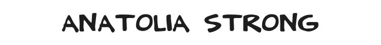 Anatolia Strong Font