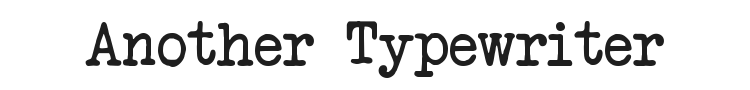 Another Typewriter Font Preview