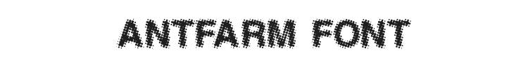 Antfarm Font Preview