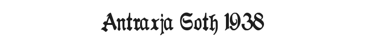 Antraxja Goth 1938 Font Preview