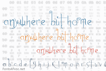 Anywhere but Home Font