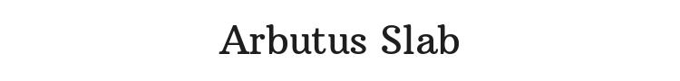 Arbutus Slab Font Preview