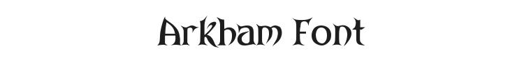 Arkham Font Preview