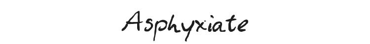 Asphyxiate Font
