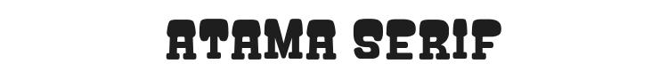 Atama Serif Font Preview