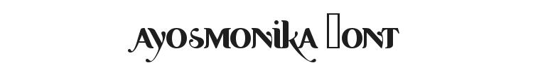 Ayosmonika Font Preview