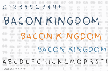 Bacon Kingdom Font
