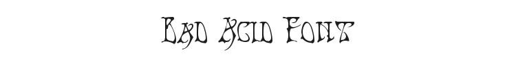 Bad Acid Font Preview