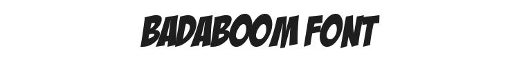 Badaboom Font Preview
