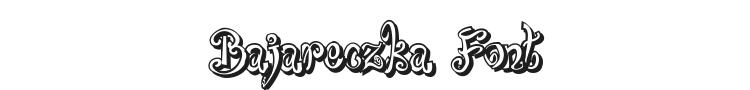 Bajareczka Font Preview