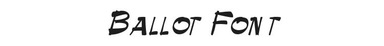 Ballot Font Preview