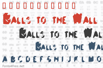 Balls to the Wall Font