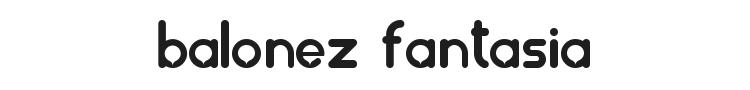 Balonez Fantasia Font Preview