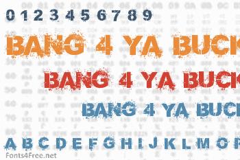 Bang 4 Ya Buck Font