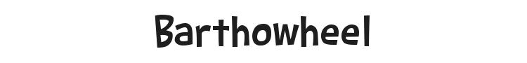 Barthowheel Font Preview