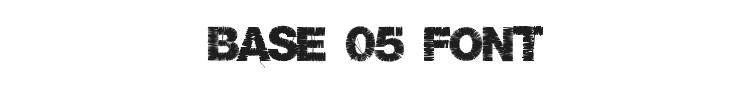 Base 05 Font