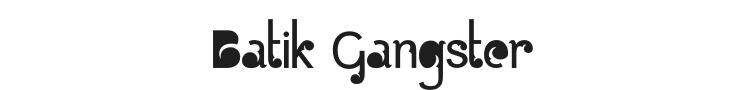 Batik Gangster Font Preview