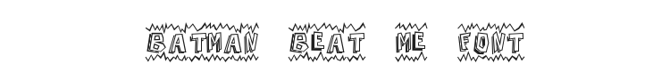 Batman Beat The Hell Outta Me Font Preview