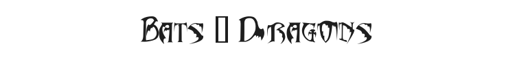 Bats & Dragons - Abaddon Font Preview