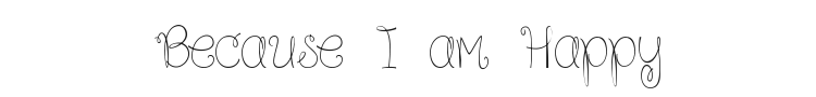 Because I am Happy Font