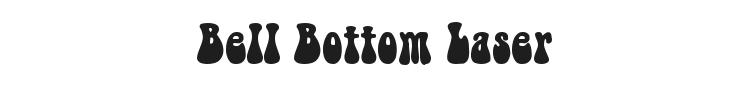 Bell Bottom Laser Font Preview