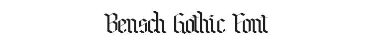 Bensch Gothic Font Preview