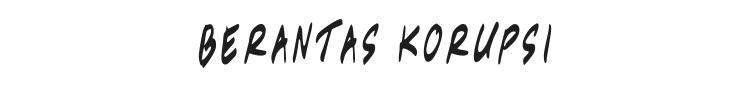 Berantas Korupsi Font Preview