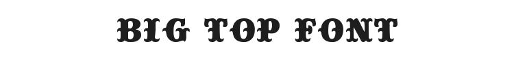 Big Top Font Preview