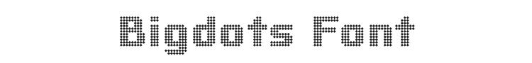 Bigdots Font