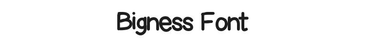 Bigness Font Preview