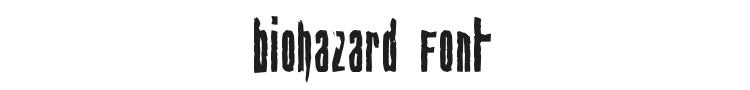 Biohazard Font Preview