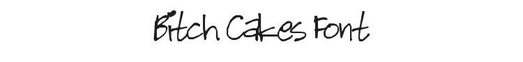 Bitch Cakes Font Preview