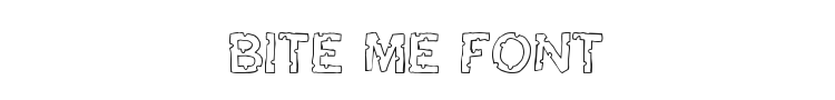Bite Me Font Preview