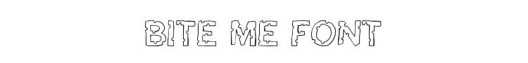 Bite Me Font